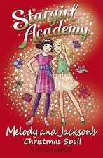 French, Vivian Melody & Jackson's Christmas Spell (Stargirl Academy) Very Good B