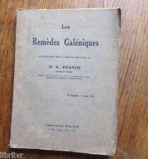 Pharmacologie LES REMEDES GALENIQUES FASCICULE 1 1921 matiere médicale végétale