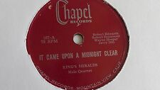 King's Herald - 78rpm single 10-inch – Chapel #107 It Came Upon A Midnight Clear