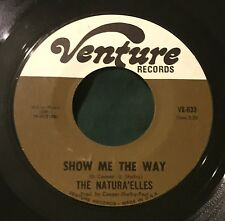 NATURA'ELLES Show Me The Way/So Much In Need 45 Venture northern sweet soul hear