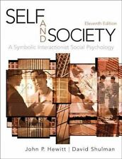 Self and Society: A Symbolic Interactionist Social Psychology (11th Edition) by