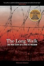 The Long Walk : The True Story of a Trek to Freedom by Slavomir Rawicz (2006,...