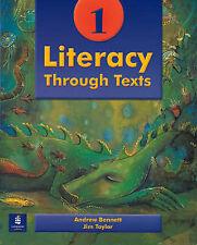 Literacy Through Texts: Bk. 1, Andrew Bennett, Jim Taylor