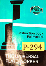 Pullmax P6, Universal Plate Worker, Instructions and Parts Manual 1964