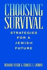 Choosing Survival : Strategies for a Jewish Future by Charles S. Liebman and...