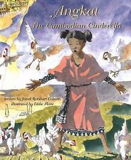 Angkat : The Cambodian Cinderella by Jewell Reinhart Coburn (2014, Paperback)
