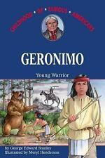Childhood of Famous Americans: Geronimo : Young Warrior by George Edward...