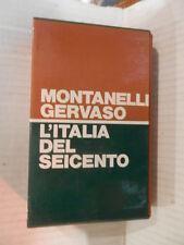 L ITALIA DEL SEICENTO 1600 1700 Montanelli Gervaso Rizzoli 1971 storia moderna