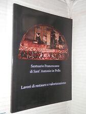 SANTUARIO FRANCESCANO DI SANT'ANTONIO IN POLLA Pompeo Paolo Mazzucca Carucci di