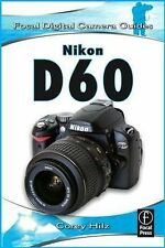 Nikon D60 (Focal Digital Camera Guides), Hilz, Corey, New Book