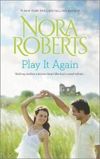 Play It Again : Once More with Feeling; Dual Image by Nora Roberts (2014,...