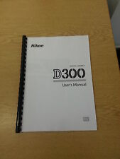 NIKON D300 CAMERA FULLY PRINTED INSTRUCTION MANUAL USER GUIDE 452  PAGES