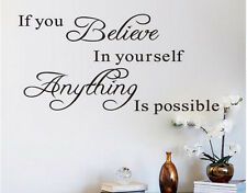 Stickers Mural Mur Muraux If you believe in yourself anything is possible