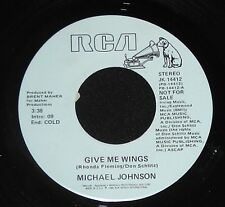 "MICHAEL JOHNSON "" GIVE ME WINGS "" PROMO  45 1980s  FOLK Chad Mitchell Trio"