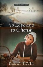 The Bliss Creek Amish Ser.: To Have and to Hold by Kelly Irvin (2012, Paperback)