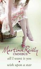 All I Want is You & Wish Upon a Star by Martina Reilly (2 in 1 paperback, 2009)