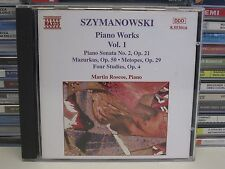 Szymanowski- Piano Works Sonata No.2 etc Vol. 1 CD (Martin Roscoe) MINT Naxos