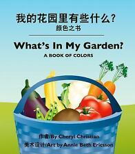 What's in My Garden (Chinese/English by Cheryl Christian (2015, Board Book)