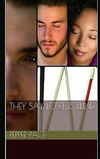 They Say Love Is Blind (Volume 1)