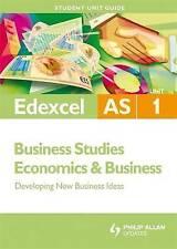 Edexcel AS Business Studies/Economics And Business Student Unit Guide: Unit 1 De