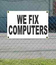 2x3 WE FIX COMPUTERS Black & White Banner Sign NEW Discount Size Price FREE SHIP