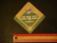 Beer Coaster ~ Miller Brewing Co ~ For Great Taste There's No Debate ~ Good Call