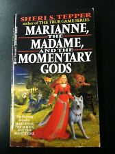 Marianne, The Madame, And The Momentary Gods, Sheri S Tepper Pb 1988