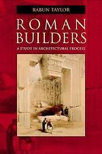Roman Builders: A Study in Architectural Process, , Acceptable Book