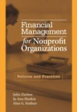 Financial Management for Nonprofit Organizations: Policies and Practices by Joh