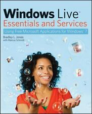 Windows Live Essentials and Services: Using Free Microsoft Applications for...