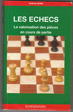 Les échecs : La valorisation des pièces en cours de partie, Andrew Soltis