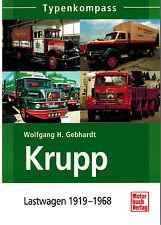 Buch Typenkompass Krupp Lastwagen 1919 - 1968 von Wolfgang H. Gebhardt