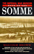 The Imperial War Museum Book of the Somme (Imperial War Museum Series),GOOD Book
