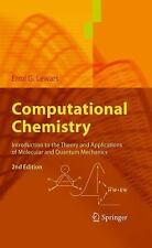 Computational Chemistry: Introduction to the Theory and Applications of Molecula