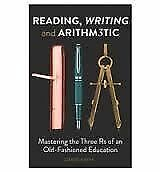 Reading, Writing and Arithmetic: The Three Rs of an Old-Fashioned Education, Smi