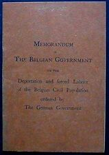 Memorandum of The Belgian Government on Deportation & Forced labour 1917 1st VG+