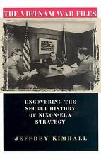 The Vietnam War Files: Uncovering the Secret History of Nixon Era Strategy (Mode