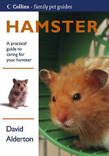 Collins Family Pet Guide - Hamster (Collins Famliy Pet Guides), David Alderton