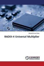 Radix-4 Universal Multiplier by Sone Mukesh Kumar (2014, Paperback)