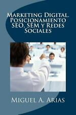 Marketing Digital. Posicionamiento SEO, SEM y Redes Sociales by Miguel A....