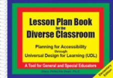 Lesson Plan Book for the Diverse Classroom: Planning for Accessibility Through U