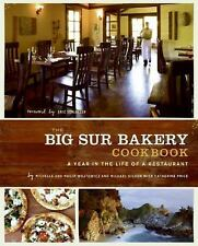 The Big Sur Bakery Cookbook: A Year in the Life of a Restaurant, Price, Catherin