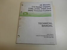 JOHN DEERE 5E BLOWER, 113 HEDGE CLIPPER TECHNICAL MANUAL- PART # TM1430