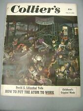 COLLIERS MAGAZINE JULY 15 1950 HOW TO PUT THE ATOM TO WORK