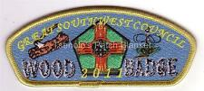 Great Southwest Council SA-25 2011 Woodbadge Gold border Participant CSP Mint