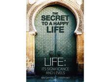 The Secret To A Happy Life - Ibn Qayyim al Jawziyyah (PB)