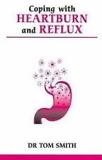 Coping with Heartburn and Reflux (Overcoming Common Problems)-ExLibrary