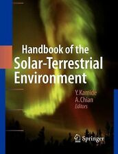 Handbook of the Solar-Terrestrial Environment (2010, Paperback)