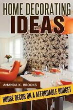 Home Decorating Ideas : House Decor on an Affordable Budget by Amanda Brooks...