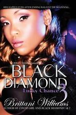 Black Diamond 3: Lucky Chance